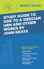 Study Guide To Ode To A Grecian Urn And Other Works By John Keats