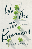 We Are the Brennans Book Cover
