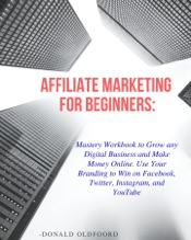 Download AFFILIATE MARKETING FOR BEGINNERS: