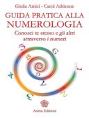 Download and Read Online Guida pratica alla numerologia