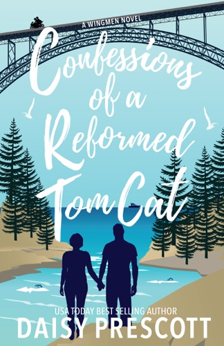 Confessions of a Reformed Tom Cat - Daisy Prescott - Daisy Prescott