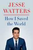 How I Saved the World Book Cover