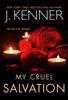 J. Kenner - My Cruel Salvation artwork