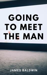 Going to Meet the Man