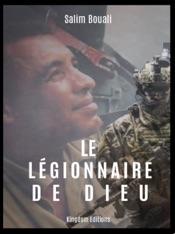 Le Légionnaire de Dieu