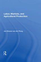 Labor, Markets, And Agricultural Production