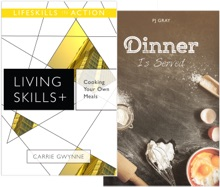 Cooking Your Own Meals/ Dinner Is Served (Living Skills)