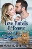 Love, Furballs & Forever