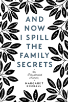 Download And Now I Spill the Family Secrets ePub | pdf books
