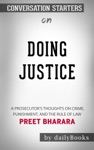 Doing Justice A Prosecutors Thoughts On Crime Punishment And The Rule Of Law By Preet Bharara Conversation Starters