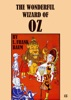 The Wonderful Wizard Of Oz - Illustrated