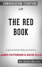 The Red Book: A Black Book Thriller, Book 2 by James Patterson & David Ellis: Conversation Starters
