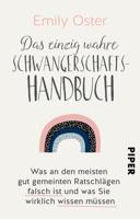 Emily Oster - Das einzig wahre Schwangerschafts-Handbuch artwork