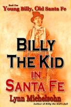Young Billy, Old Santa Fe