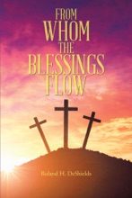 From Whom the Blessings Flow
