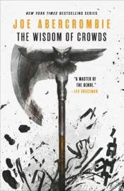 The Wisdom of Crowds - Joe Abercrombie by  Joe Abercrombie PDF Download
