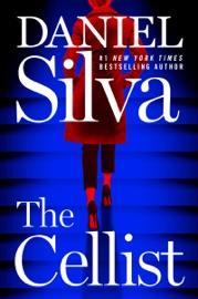 The Cellist - Daniel Silva by  Daniel Silva PDF Download