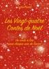 Les Vingt-quatre Contes De Noël