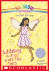 Rainbow Magic Special Edition Addison The April Fools Day Fairy