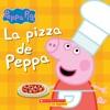 La Pizza De Peppa (Peppa's Pizza Party)