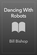 Dancing With Robots
