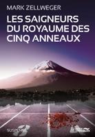 Download and Read Online Les Saigneurs du royaume des cinq anneaux