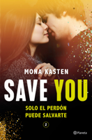 Download and Read Online Save You (Serie Save 2)