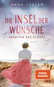 Download and Read Online Die Insel der Wünsche - Gezeiten des Glücks
