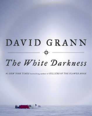 The White Darkness - David Grann book