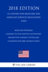 Medicare Program - Changes To The Hospital Outpatient Prospective Payment System And Calendar Year 2006 Payment Rates US Centers For Medicare And Medicaid Services Regulation CMS 2018 Edition