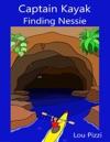 Captain Kayak Finding Nessie