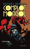 El complot mongol Book Cover