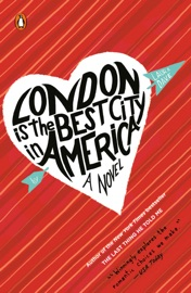 London Is the Best City in America - Laura Dave by  Laura Dave PDF Download