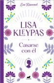 Download and Read Online Casarse con él (Los Ravenel 2)