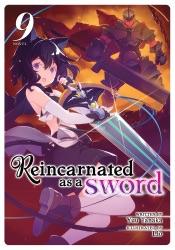 Download Reincarnated as a Sword (Light Novel) Vol. 9