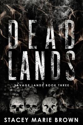 Dead Lands (Savage Lands #3)
