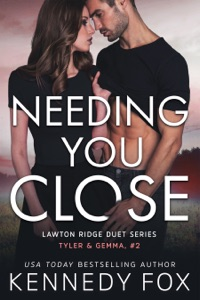 Needing You Close
