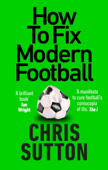 How to Fix Modern Football
