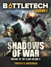 BattleTech Legends Shadows Of War Twilight Of The Clans 6