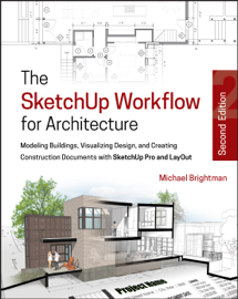 The SketchUp Workflow for Architecture book