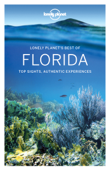 Lonely Planet's Best of Florida Travel Guide