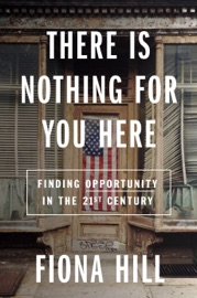 There Is Nothing for You Here - Fiona Hill by  Fiona Hill PDF Download