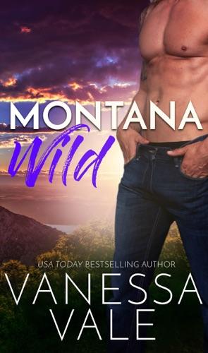 Vanessa Vale - Montana Wild