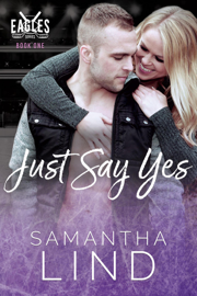 Just Say Yes - Samantha Lind book summary