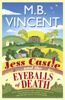 M B Vincent - Jess Castle and the Eyeballs of Death artwork