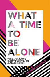 What a Time to be Alone book