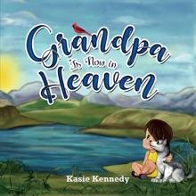 Grandpa Is Now In Heaven