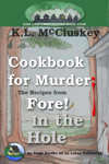 Cookbook for Murder: The Recipes from Fore! In the Hole