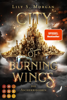 Lily S. Morgan - City of Burning Wings. Die Aschekriegerin Grafik