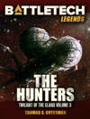 BattleTech Legends The Hunters Twilight Of The Clans 3